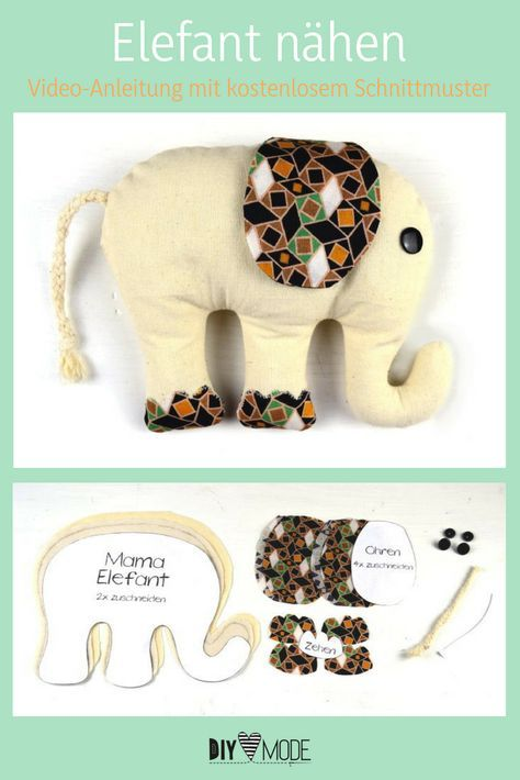 Diy Elefant Nähen Kuscheltier Selbst Machen Nähen Pinterest