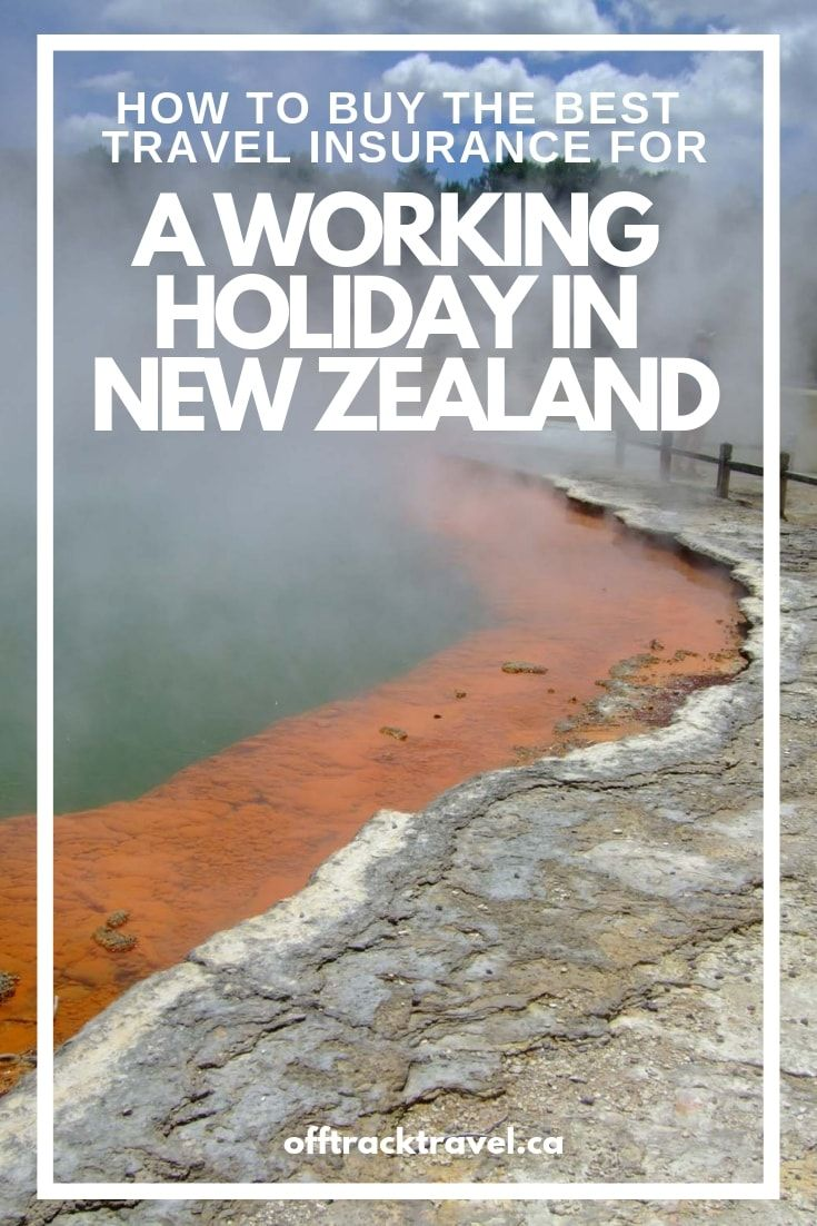 The Best Working Holiday Travel Insurance For New Zealand With