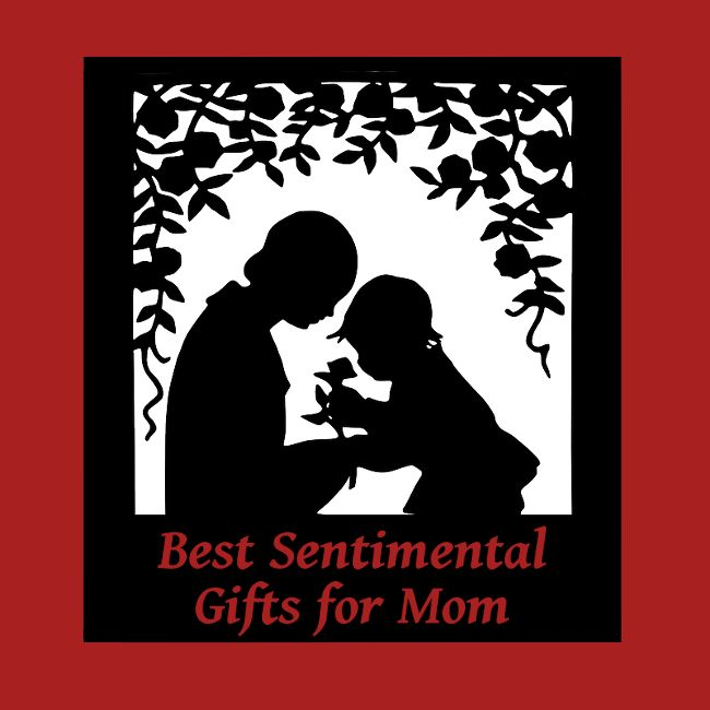 Touching and sentimental gifts for mom lots of ideas and for Sentimental gift ideas