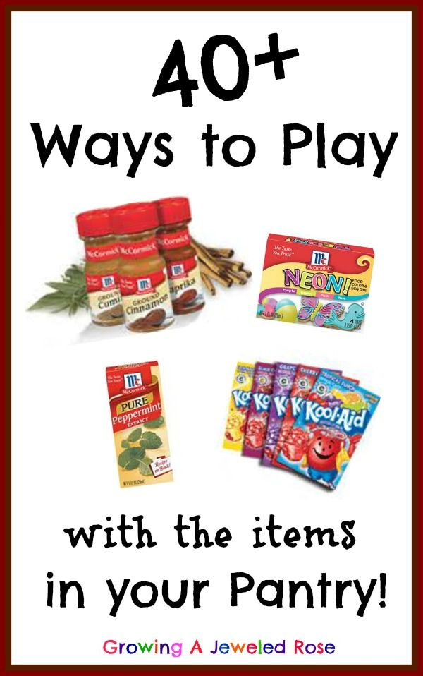 40+ ways to play with the items in your pantry!