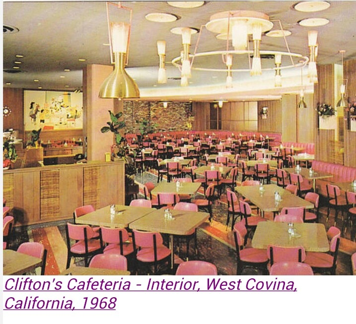 Clifton S Cafeteria West Covina Ca Memories Los Angeles