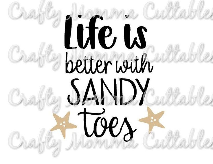 Sandy Toes SVG file / Life is better at the beach SVG / Beach Life / Beach Life svg / Sandy Toes svg / SVG file / Silhouette file by CraftyMommaCuttables on Etsy https://www.etsy.com/listing/519315468/sandy-toes-svg-file-life-is-better-at