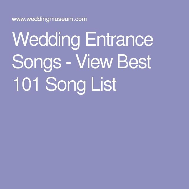 Wedding Entrance Songs - View Best 101 Song List
