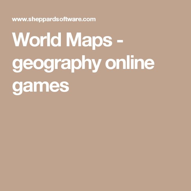 World Maps - geography online games