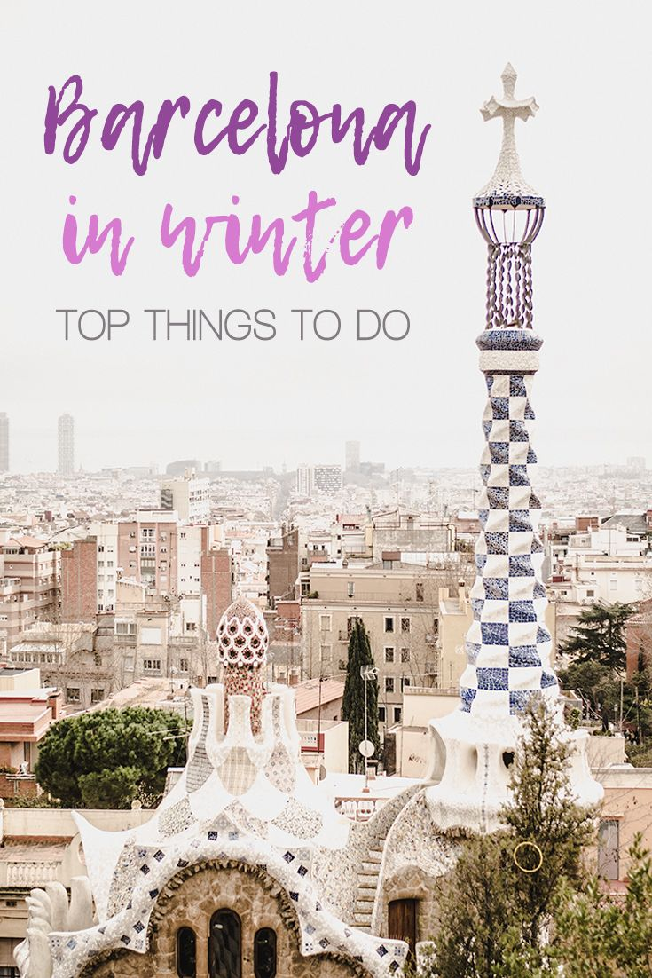 Barcelona in winter 10 top things