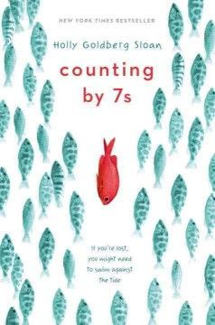 Counting by 7s by Holly Goldberg Sloan (AR Level 5.6)