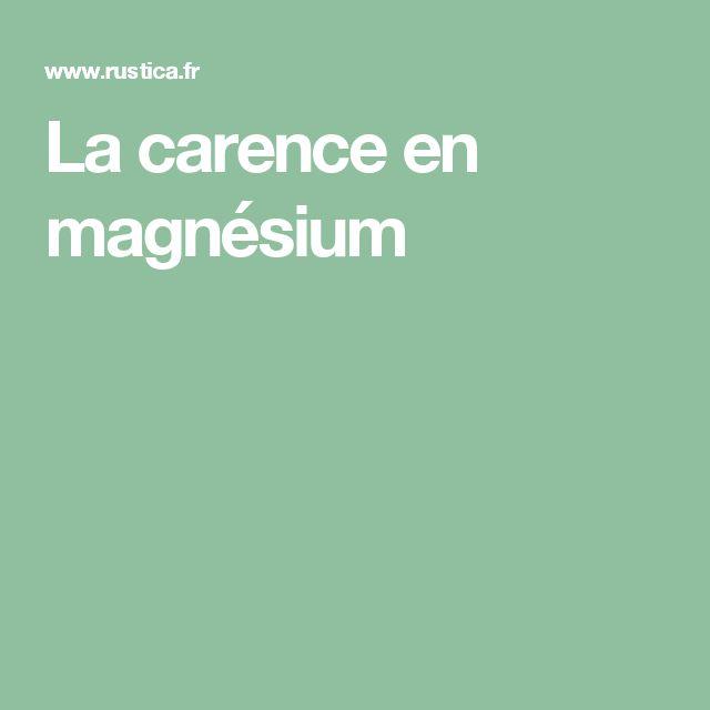 La carence en magnésium