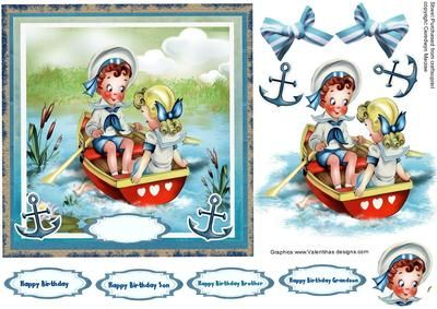 A lovely card front of a little boy and girl going for a sail a lovely card to make and give to anyone on there special day has four greeting tga and a blank one for you to choosr the greeting