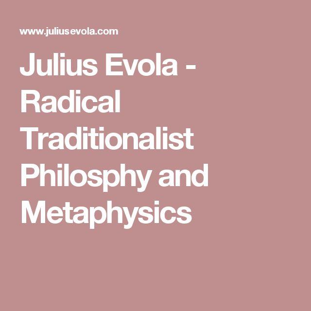 Julius Evola - Radical Traditionalist Philosphy and Metaphysics