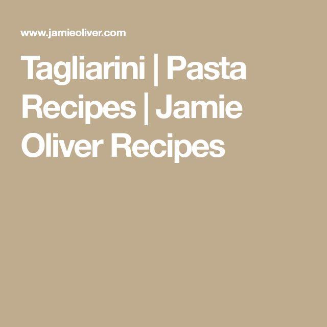 Tagliarini   Pasta Recipes   Jamie Oliver Recipes