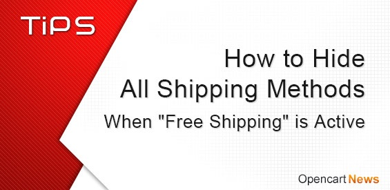 "How to Hide All Shipping Methods When ""Free Shipping"" is Active"