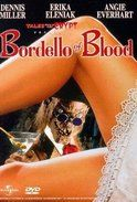 Bordello of Blood Bordello of Blood (1996) 9227 ViewsView less The cryptkeeper returns to tell the story of a funeral parlor that moonlights as a vampire bordello. Directed by: Gilbert Adler Duration : 87 min  Genre : Comedy, Horror  Starring: Dennis Miller, Erika Eleniak, Angie Everhart