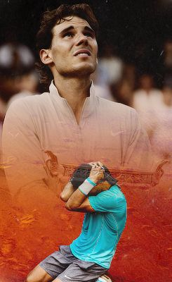 Rafa Nadal, Roland Garros 2014.  I still very much believe he can win another one at Roland Garros!