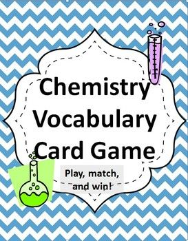 The Elementary Professor - This great learning game is played like Go Fish, but you're matching chemistry related words to their definitions.  Students will have hours of fun play while learning and reinforcing the subject matter. Solidifying vocabulary knowledge also helps students achieve several common core standards.
