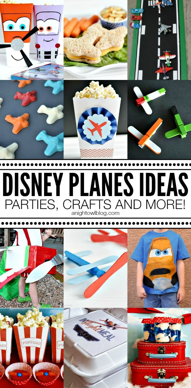 Disney Planes Ideas - Parties, Crafts and More!
