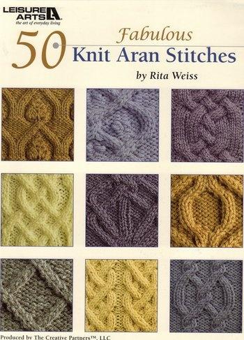50 Fabulous Knit Aran Stitches - Knitting Pattern