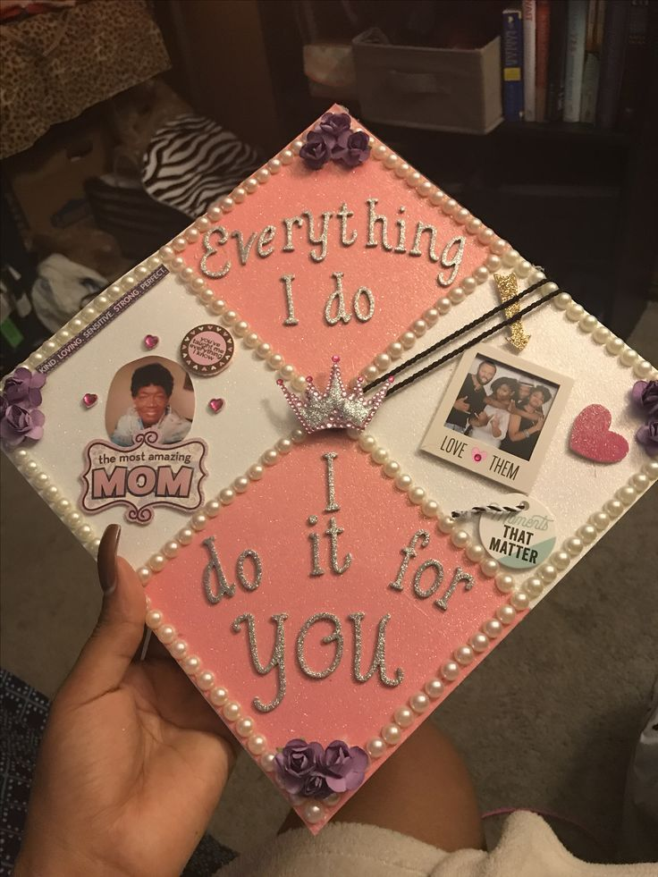 """Everything I do I do for you"" Graduation cap - #everything #graduation - #new"