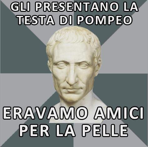 Si dice che Cesare pianse davanti al gentile dono offertogli da Tolomeo. Che cuore d'oro. O magari Pompeo era una cipolla.