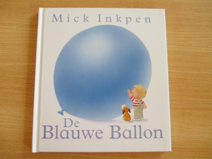 De Blauwe Ballon van Mick Inkpen.