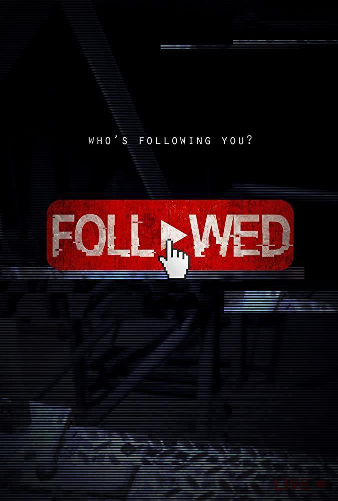 Watch Followed 2020 Watch Online Full Movies Online Streaming John Savage