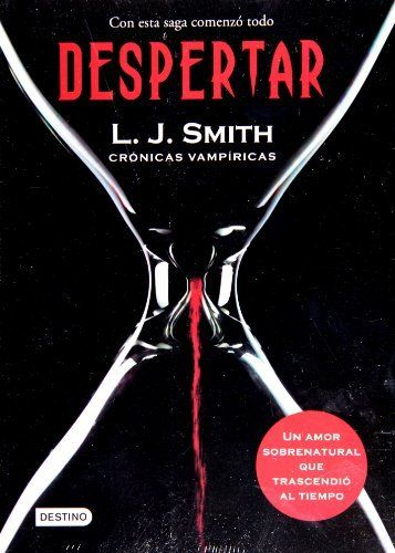 Despertar. Crónicas Vampíricas