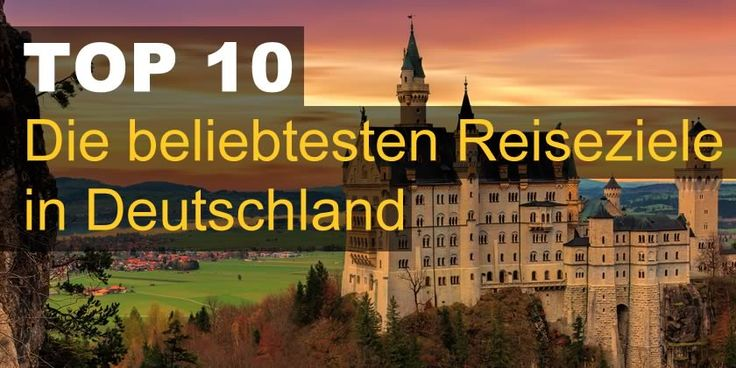 Top 10 Reiseziele