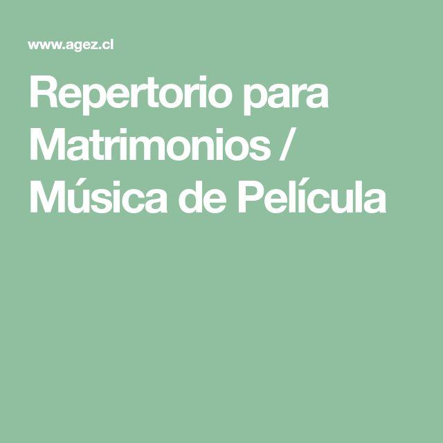 Repertorio para Matrimonios / Música de Película