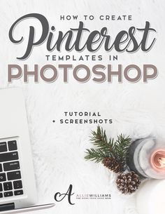 How to Design Pinterest Templates in Photoshop << Allie Williams