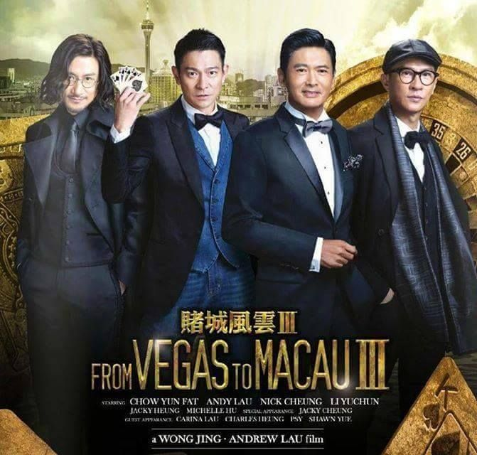 M.A.A.C. – ANDY LAU Re-Unites With CHOW YUN FAT In FROM VEGAS TO MACAU 3. UPDATE: Latest Poster