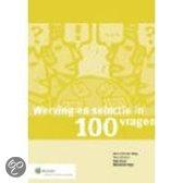 Titel: Werving en selectie in 100 vragen / druk 1.       Auteur: 0