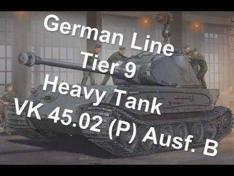 (World Of Tanks) German Line - Tier 9 Heavy Tank - VK 45.02 (P) Ausf. B Slideshow