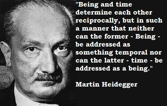 M:artin Heidegger Quotes