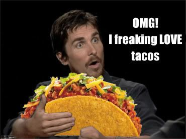 Well I do.: Mr. Tacos, Funny Shit, Funny Stuff, Funny Quotes, Phunni Things, Phelps Tacos, Giant Tacos