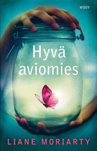 https://www.adlibris.com/fi/product.aspx?isbn=951040599X | Nimeke: Hyvä aviomies - Tekijä: Liane Moriarty - ISBN: 951040599X - Hinta: 24,00 €