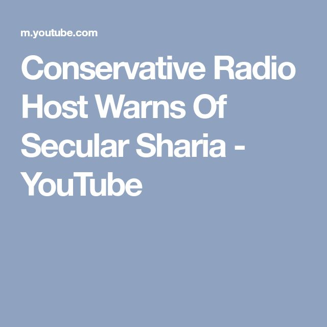 Conservative Radio Host Warns Of Secular Sharia - YouTube