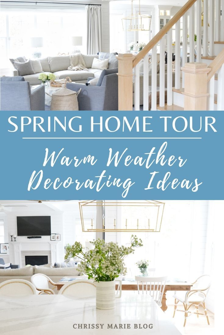 Spring Home Tour And Spring Decorating Spring Home House Tours