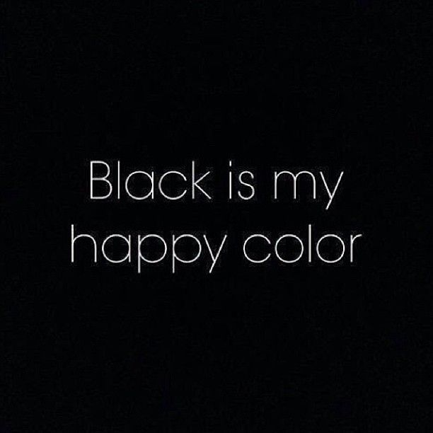 Lol this is what I should have said to my sister when she criticized me for wearing black a lot