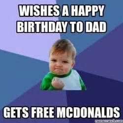 Happy Birthday son Never said Happy Birthday Dad Memes Funny