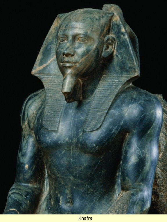 Khafre- Ancient Egypt: The old kingdom to the Middle kingdom