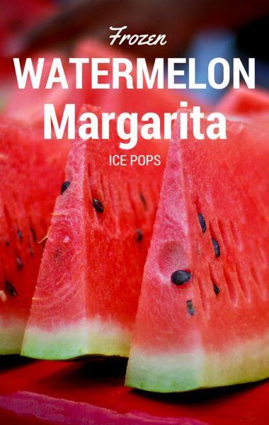 ... Frozen Watermelon Margarita Ice Pops. Your taste buds will go crazy