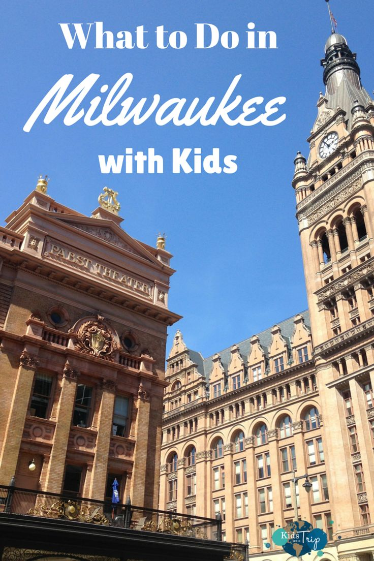 What to Do in Milwaukee with Kids-Kids Are A Trip