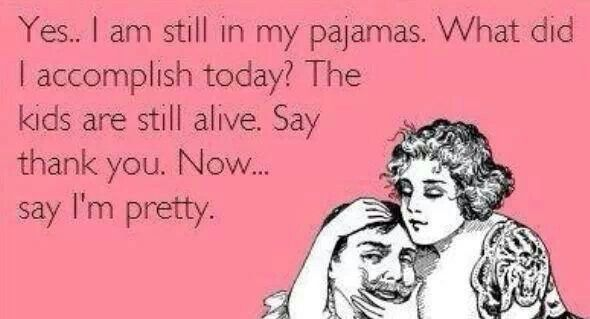 Funny Quotes About Pajamas: 30 Best Funny Sayings Images On Pinterest