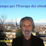 Candidati europee 2014 Piemonte: in campo per l'Europa dei cittadini.