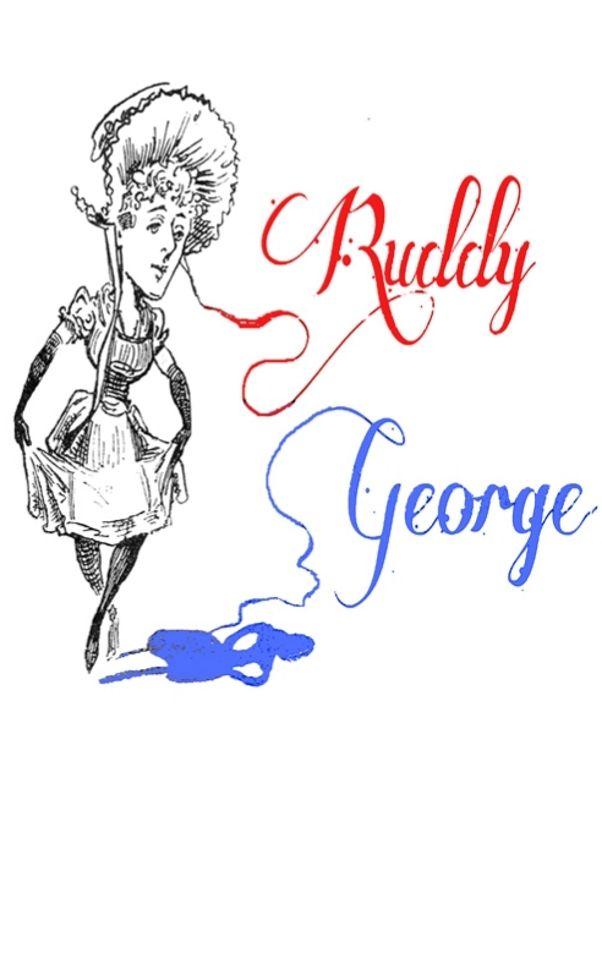 Ruddy George (parody of Ruddigore), Glitter & Twisted Theatre Company, 2011