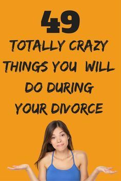 49 best divorce and credit score images on pinterest divorce 49 totally insane things you will do during your divorce yes even you solutioingenieria Choice Image
