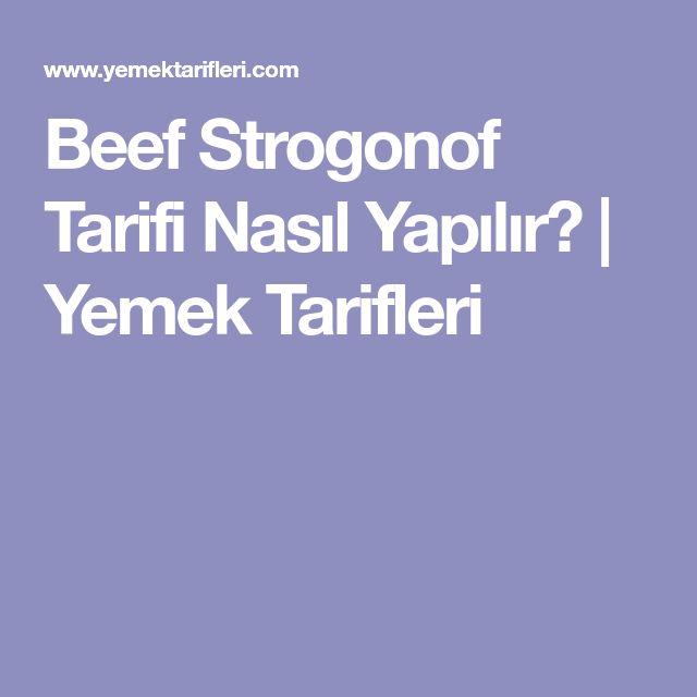 Beef Strogonof Tarifi Nasıl Yapılır? | Yemek Tarifleri