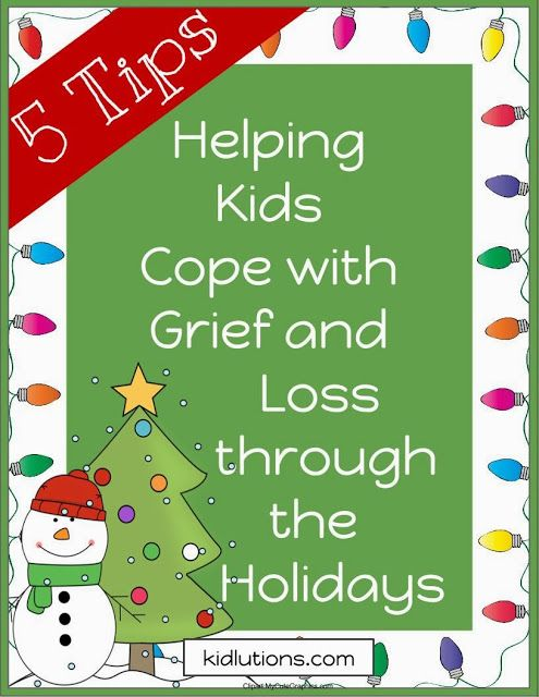 #Grief and Loss Through the #Holidays: Helping Kids.  5 Tips PLUS....