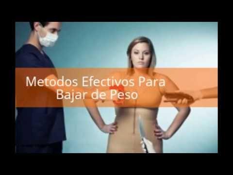Metodos Efectivos Para Bajar de Peso - el método mas efectivo para baja...