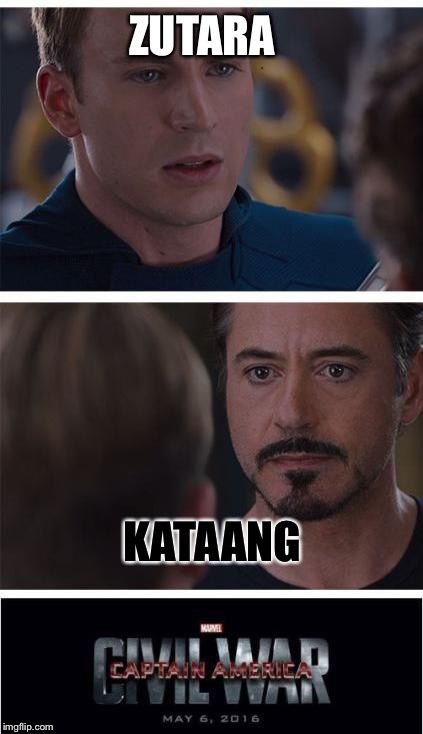 Marvel Civil War 1 Meme | ZUTARA KATAANG | image tagged in memes,marvel civil war 1 | made w/ Imgflip meme maker