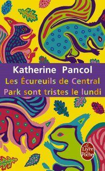 Trilogy: La Valse lente des Tortues / Les Yeux jaunes des Crocodiles / Les Ecureuils de Central Park sont tristes le Lundi - Katherine Pancol